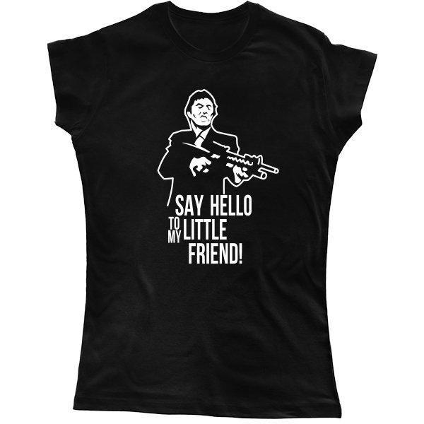 Женская футболка Скажи привет моему другу