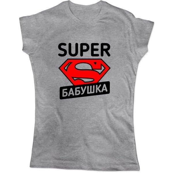 Женская футболка Super Бабушка