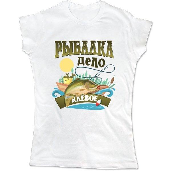 Женская футболка Клевое дело - Рыбалка