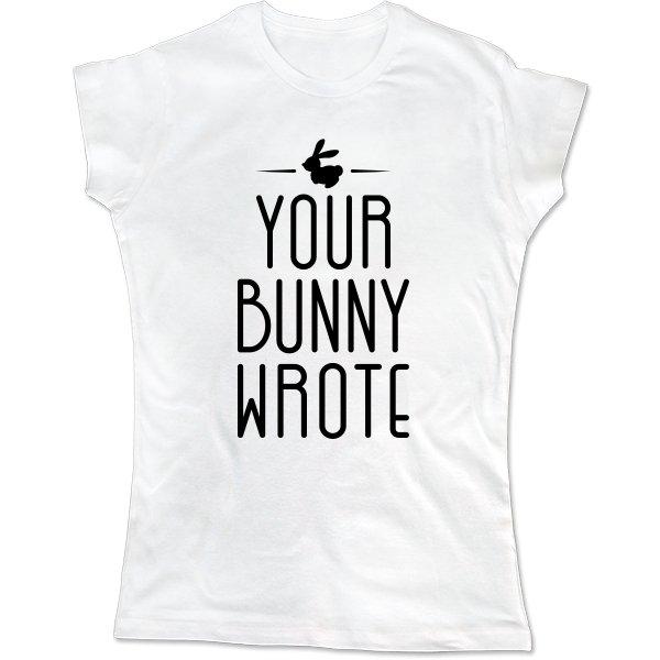 Женская футболка Ваш Кролик написал