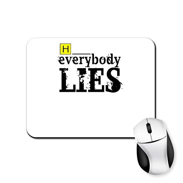 Коврик для мыши Доктор Хаус Everybody Lies