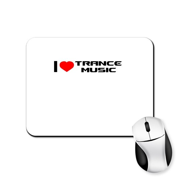 Коврик для мыши I Love Trance Music