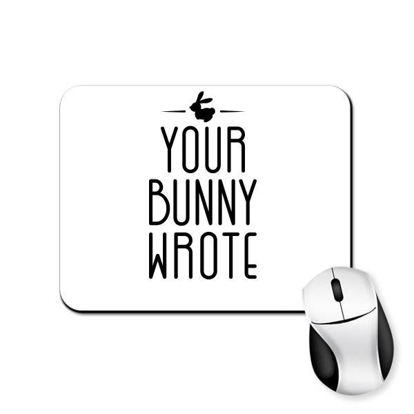 Коврик для мыши Ваш Кролик написал