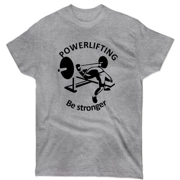 Мужская футболка Powerlifting Be Stronger