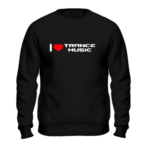 Мужской свитшот I Love Trance Music