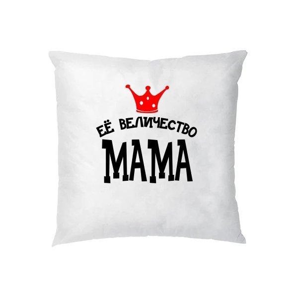 Подушка Ее величество Мама